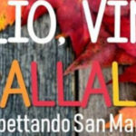 Olio, Vino, Trallallá... waiting for San Martino. Happy things will happen at Cantine Cannito on November 4. In Grumo Appula (Bari, Puglia)