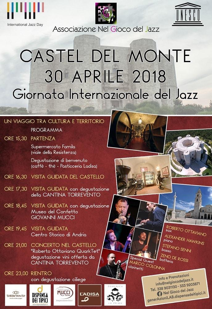 30 Aprile 2018   Tempo Libero   Giornata Internazionale del Jazz @ Castel del Monte, Andria, Barletta-Andria-Trani, Puglia, Italia
