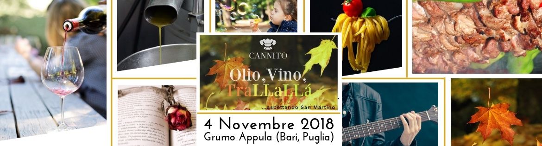 Olio, Vino, Trallallá… aspettando San Martino. Succedono cose belle a Cantine Cannito il 4 Novembre a Grumo Appula (Bari, Puglia)